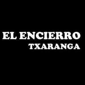 Txaranga El Encierro